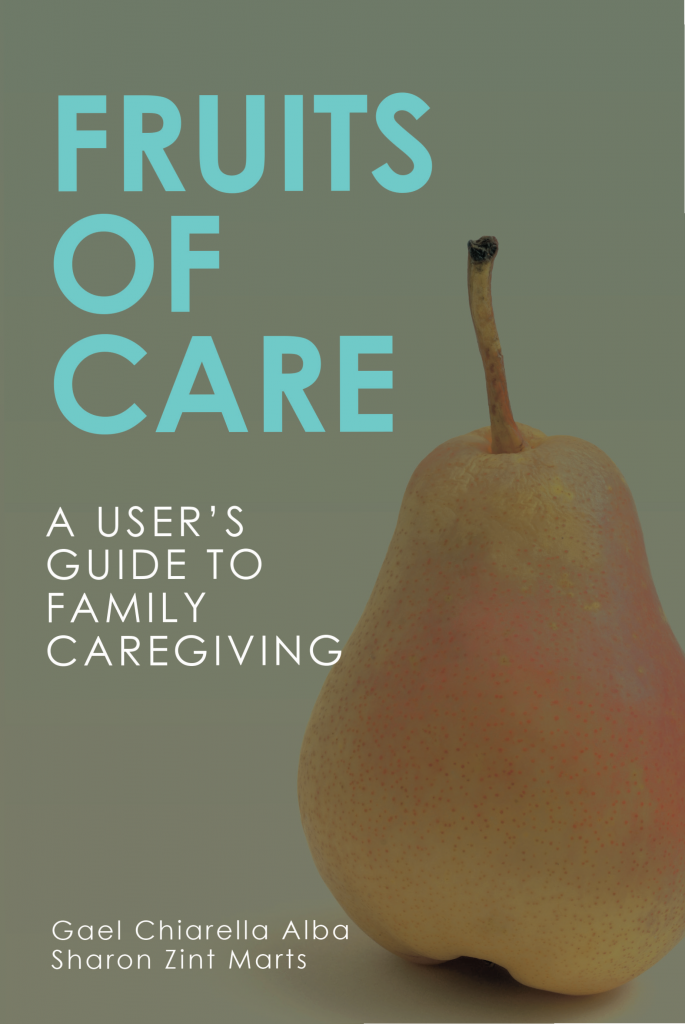 Fruits of Care A Users Guide to Caregiving book cover