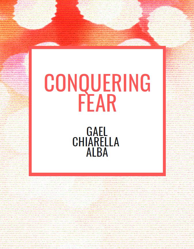 Conquering Fear Free E-book from Gael Chiarella Alba